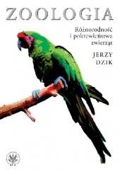 Okładka książki Zoologia. Różnorodność i pokrewieństwa zwierząt Jerzy Dzik
