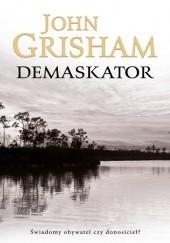 Okładka książki Demaskator John Grisham