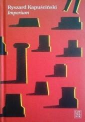 Okładka książki Imperium Ryszard Kapuściński