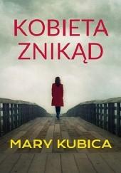 Okładka książki Kobieta znikąd Mary Kubica