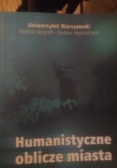 Okładka książki Humanistyczne oblicze miasta Dobiesław Jędrzejczak