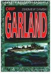 Okładka książki ORP Garland Zbigniew Damski