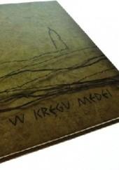 Okładka książki W kręgu Medei Jacek Kurek,Krzysztof Maliszewski