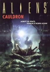 Okładka książki Aliens: Cauldron Diane Carey