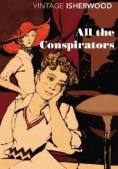 Okładka książki All the Conspirators Christopher Isherwood