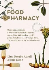 Okładka książki Food Pharmacy Mia Clase,Lina Nertby