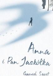 Okładka książki Anna i Pan Jaskółka Gavriel Savit