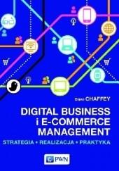 Okładka książki Digital Business i E-Commerce Management. Strategia, Realizacja, Praktyka Dave Chaffey