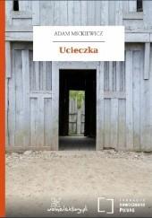 Okładka książki Ucieczka Adam Mickiewicz
