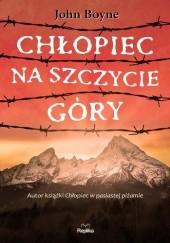 Okładka książki Chłopiec na szczycie góry John Boyne