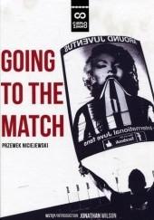 Okładka książki Going to the match Przemek Niciejewski