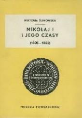 Okładka książki Mikołaj I i jego czasy (1825-1855)