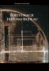 Okładka książki Fortyfikacje Festung Breslau Stanisław Kolouszek