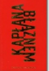 Okładka książki Kapłana błaznem Cezary Wodziński