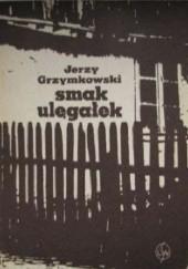 Okładka książki Smak ulęgałek Jerzy Grzymkowski