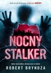 Okładka książki Nocny stalker Robert Bryndza