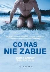 Okładka książki Co nas nie zabije Scott Carney