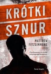Okładka książki Krótki sznur Matthew FitzSimmons