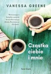 Okładka książki Cząstka ciebie i mnie Vanessa Greene