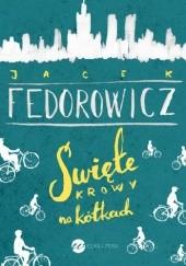 Okładka książki Święte krowy na kółkach Jacek Fedorowicz
