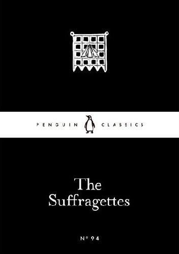 Okładka książki The Suffragettes praca zbiorowa