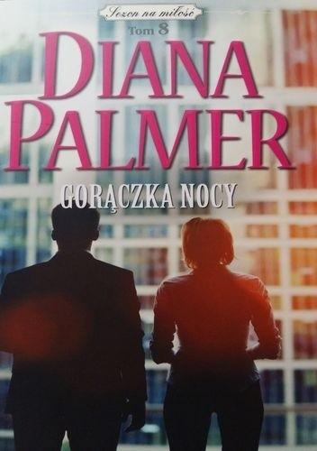 Okładka książki Gorączka nocy Diana Palmer