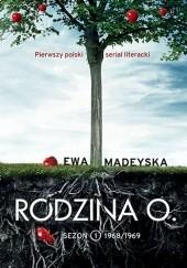 Okładka książki Rodzina O. Sezon I. 1968/69 Ewa Madeyska