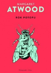 Okładka książki Rok Potopu Margaret Atwood