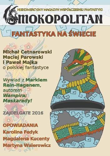 Okładka książki Smokopolitan 6 (3/2016) Magdalena Kucenty,Paweł Majka,Martyna Walerowicz
