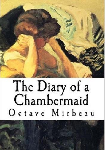 Okładka książki The Diary of a Chambermaid Octave Mirbeau