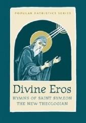 Okładka książki Divine Eros. Hymns of Saint Symeon The New Teologian Szymon Nowy Teolog