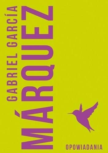 Okładka książki Opowiadania Gabriel García Márquez
