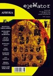 Okładka książki eleWator nr 18 - Afryka Redakcja kwartalnika eleWator