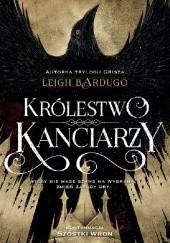 Okładka książki Królestwo kanciarzy Leigh Bardugo