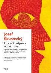 Okładka książki Przypadki inżyniera ludzkich dusz Josef Škvorecký