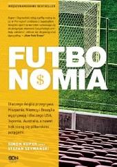 Okładka książki Futbonomia Simon Kuper,Stefan Szymański