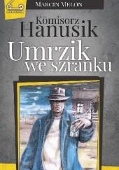 Okładka książki Umrzik we szranku Marcin Melon