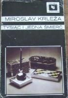 Znalezione obrazy dla zapytania Miroslav Krleza : Tysiąc i jedna śmierć