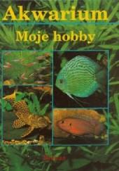Okładka książki Akwarium. Moje hobby