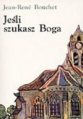 Okładka książki Jeśli szukasz Boga