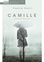 Okładka książki Camille, moja ptaszyna Sophie Daull