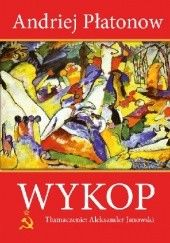 Okładka książki Wykop Andriej Płatonow