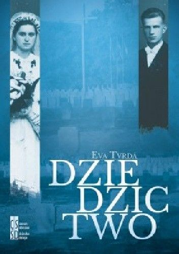 Okładka książki Dziedzictwo Eva Tvrdá