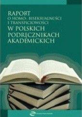 Okładka książki Raport o homo-, biseksualności i transpłciowości w polskich podręcznikach akademickich Agata Loewe
