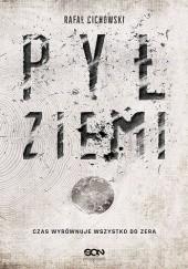 Okładka książki Pył Ziemi Rafał Cichowski