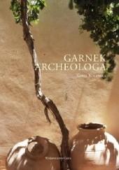 Okładka książki Garnek archeologa Xenia Kolińska