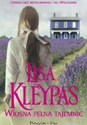 Okładka książki Wiosna pełna tajemnic Lisa Kleypas