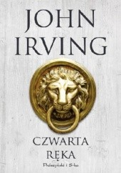 Okładka książki Czwarta ręka John Irving