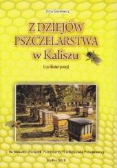 Okładka książki Z dziejów pszczelarstwa w Kaliszu Jerzy Gnerowicz
