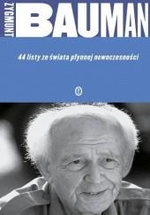 Okładka książki 44 listy ze świata płynnej nowoczesności Zygmunt Bauman